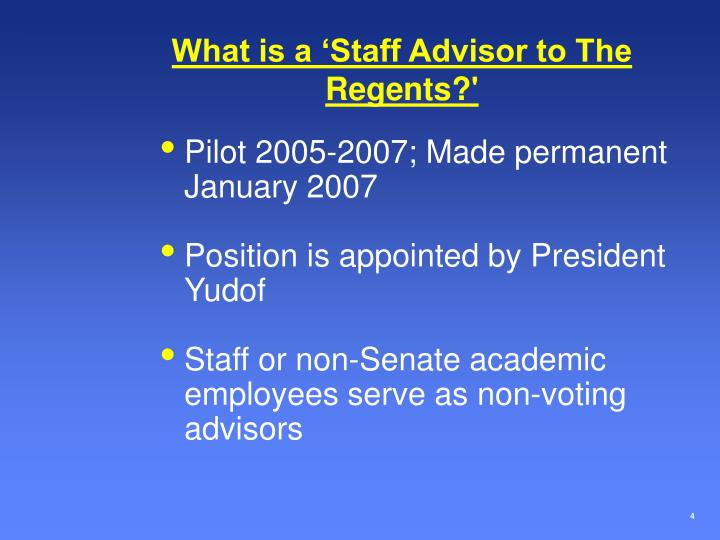 What is a 'Staff Advisor to The Regents?'