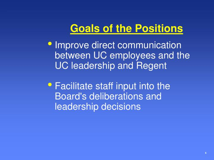 Goals of the Positions