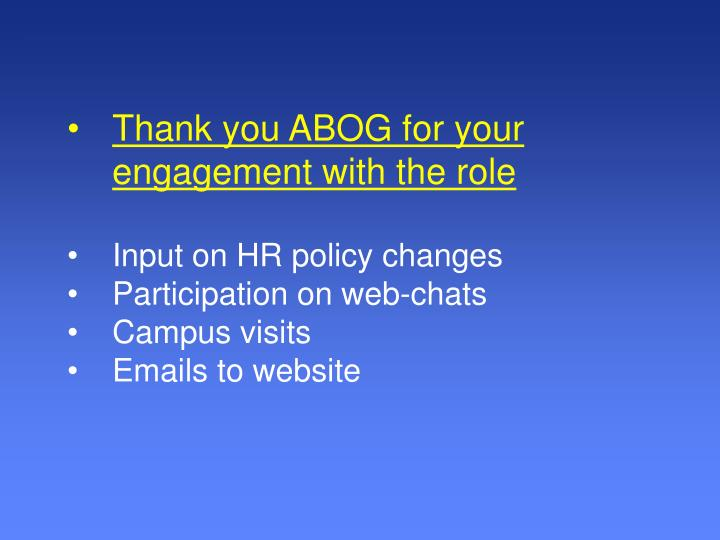 Thank you ABOG for your engagement with the role