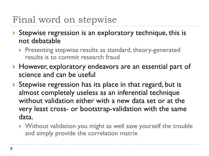 Final word on stepwise
