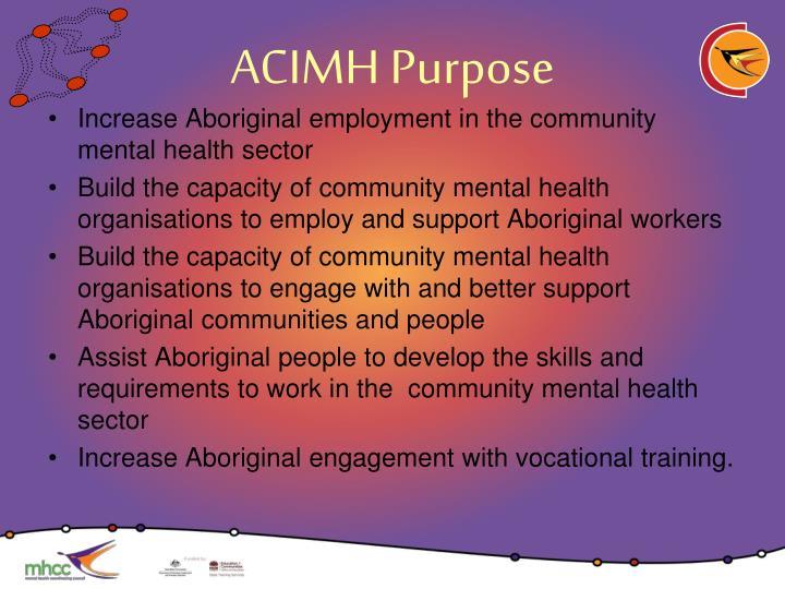 ACIMH Purpose