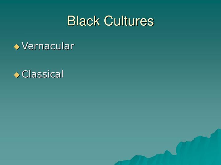 Black Cultures
