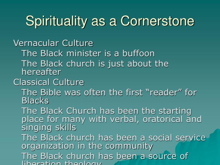 Spirituality as a Cornerstone