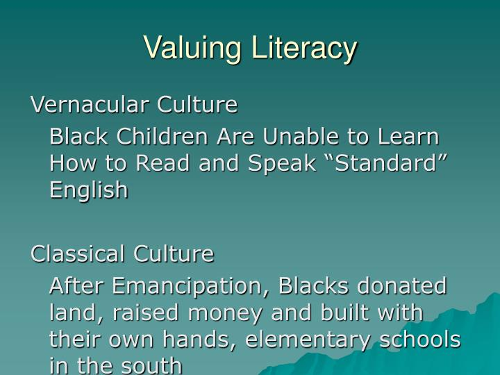 Valuing Literacy