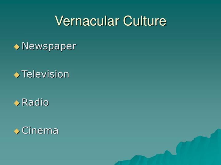 Vernacular Culture