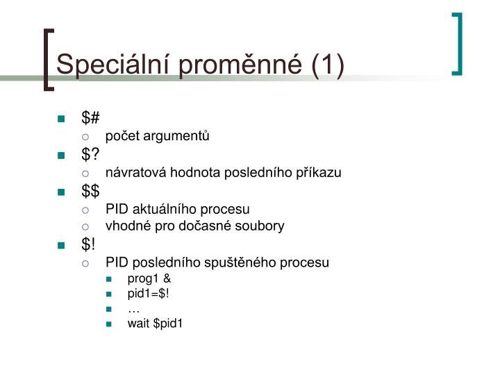 Speciální proměnné (1)