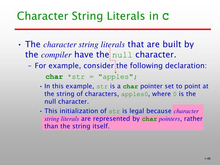 Character String Literals in