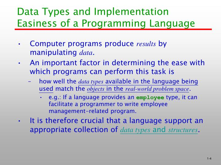 Data Types and Implementation Easiness of a Programming Language