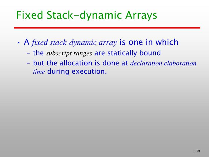 Fixed Stack-dynamic Arrays