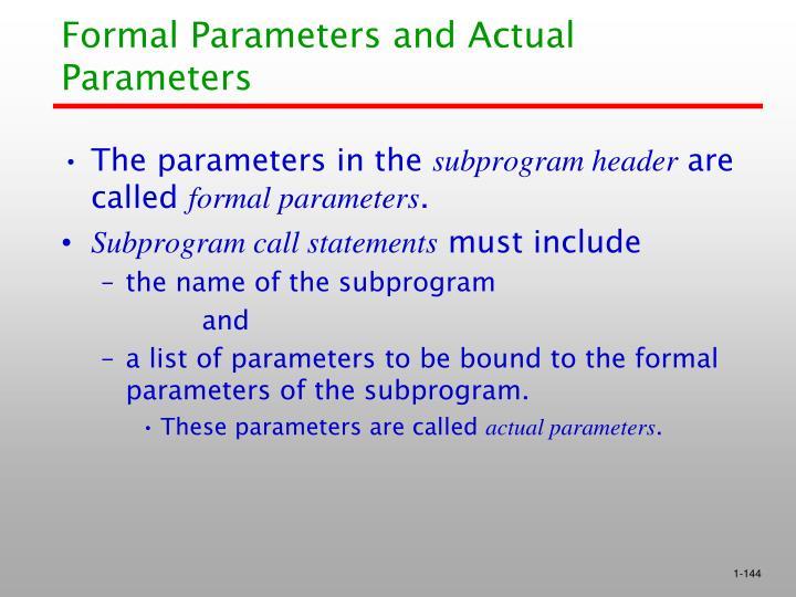 Formal Parameters and Actual Parameters