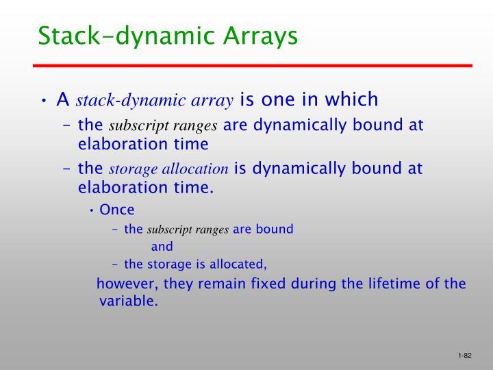 Stack-dynamic Arrays