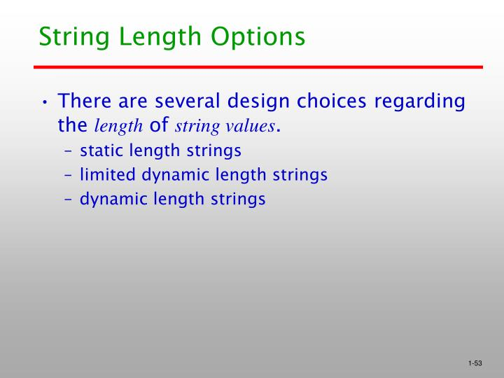 String Length Options