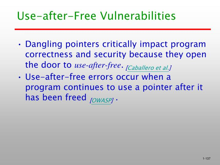 Use-after-Free Vulnerabilities
