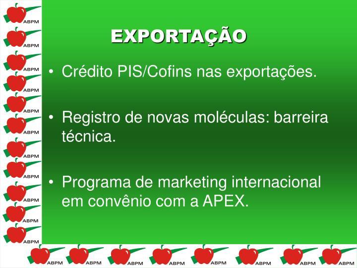 Crédito PIS/Cofins nas exportações.
