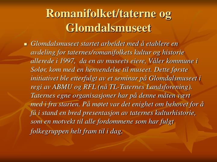 Romanifolket/taterne og Glomdalsmuseet