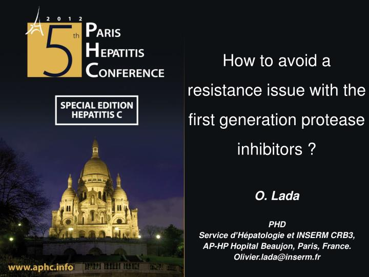How to avoid a resistance issue with the first generation protease inhibitors ?