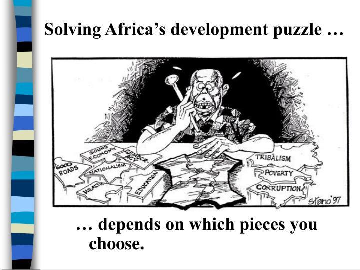 Solving Africa's development puzzle …