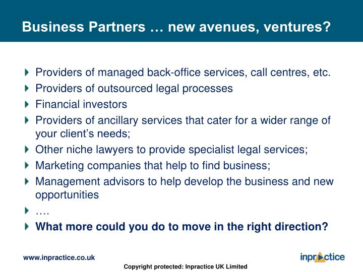 Business Partners … new avenues, ventures?