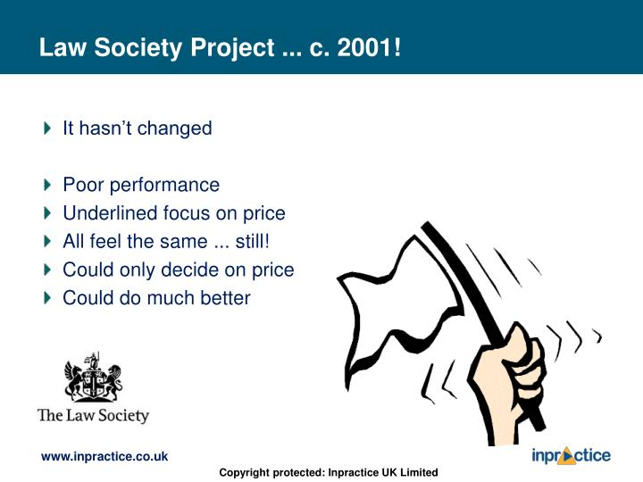 Law Society Project ... c. 2001!