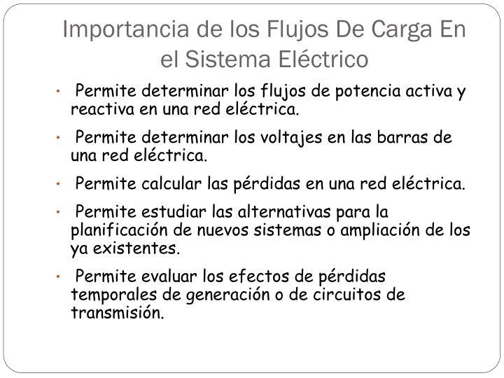 Importancia de los Flujos De Carga En el Sistema Eléctrico