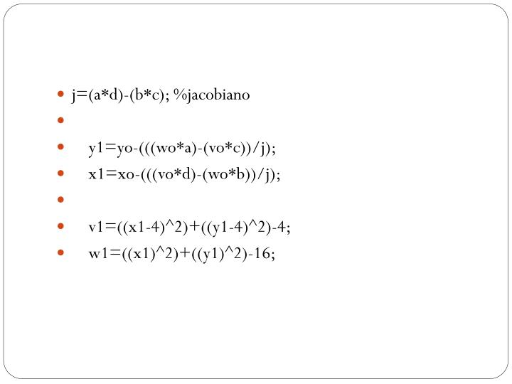 j=(a*d)-(b*c); %