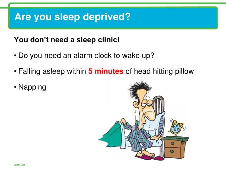 Are you sleep deprived?