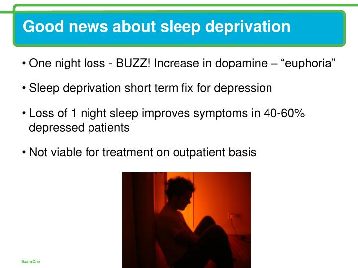 Good news about sleep deprivation