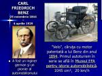 carl friedrich benz 25 noiembrie 1844 4 aprilie 1929