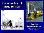 locomotiva lui stephenson