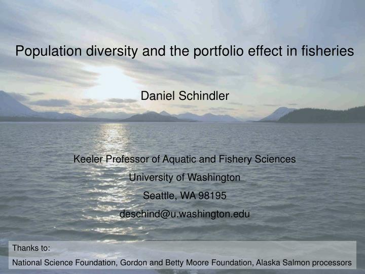 Population diversity and the portfolio effect in fisheries