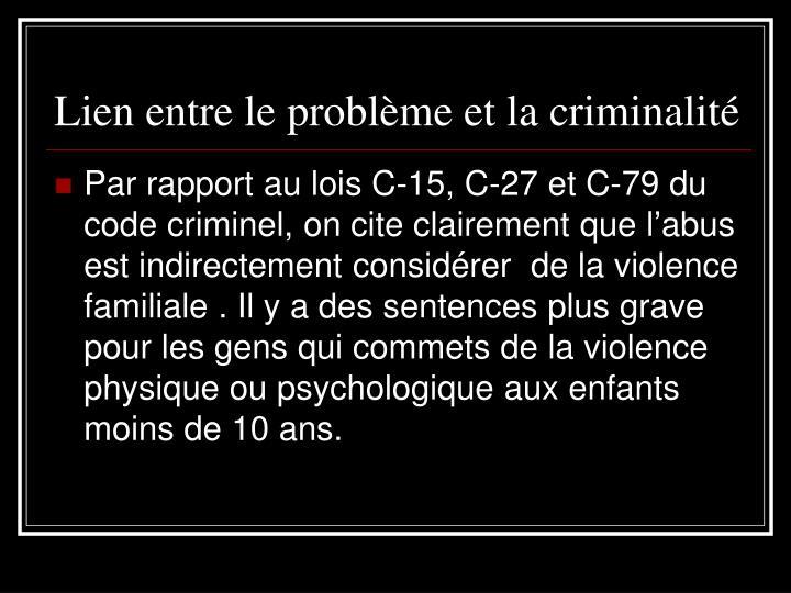 Lien entre le problème et la criminalité