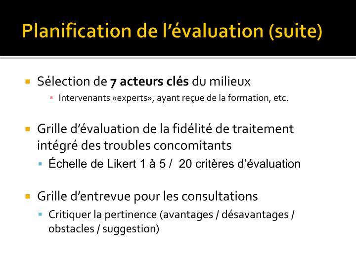 Planification de l'évaluation (suite)