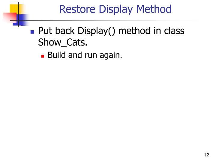 Restore Display Method