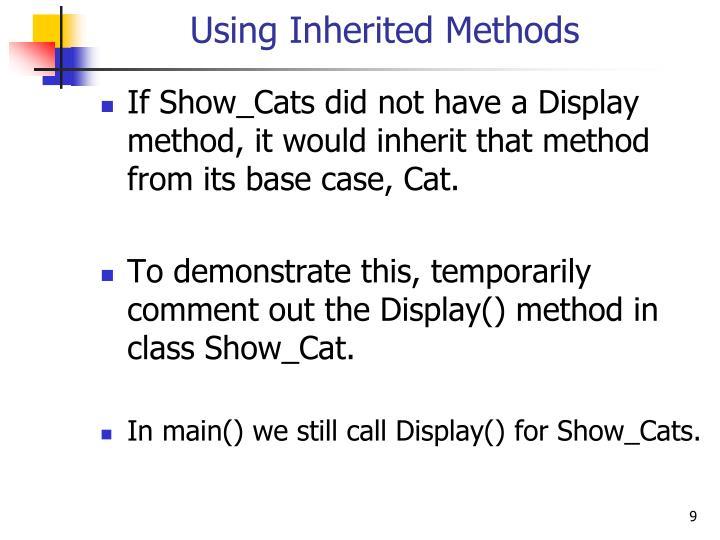 Using Inherited Methods