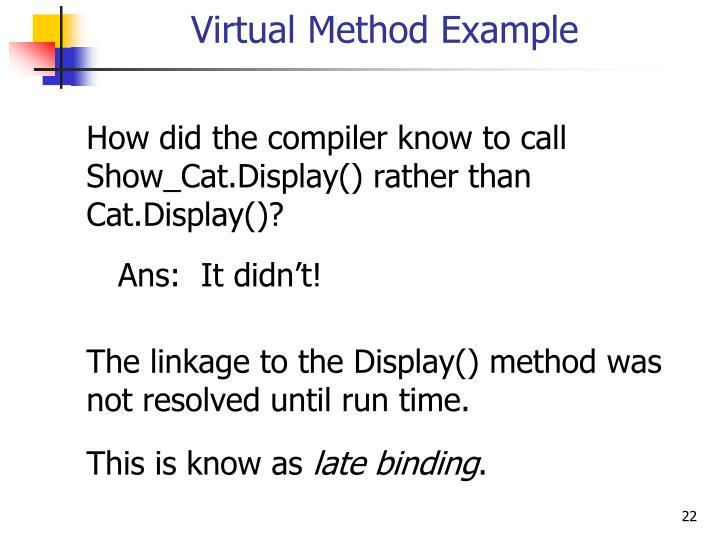 Virtual Method Example