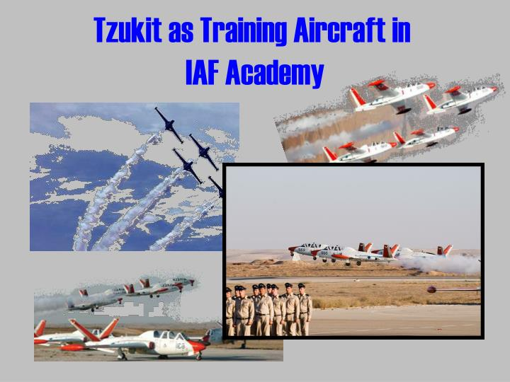 Tzukit as Training Aircraft in