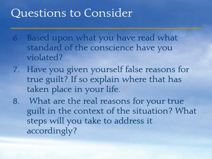 Based upon what you have read what standard of the conscience have you violated?