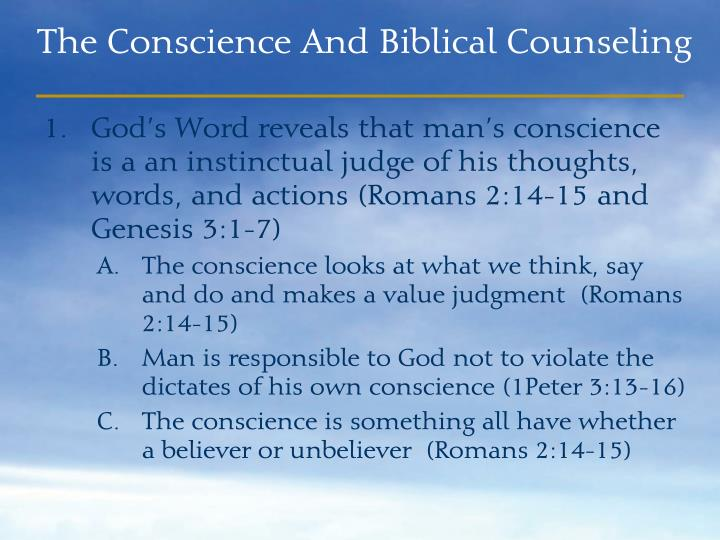 God's Word reveals that man's conscience is a an instinctual judge of his thoughts, words, and actions (Romans 2:14-15 and Genesis 3:1-7)