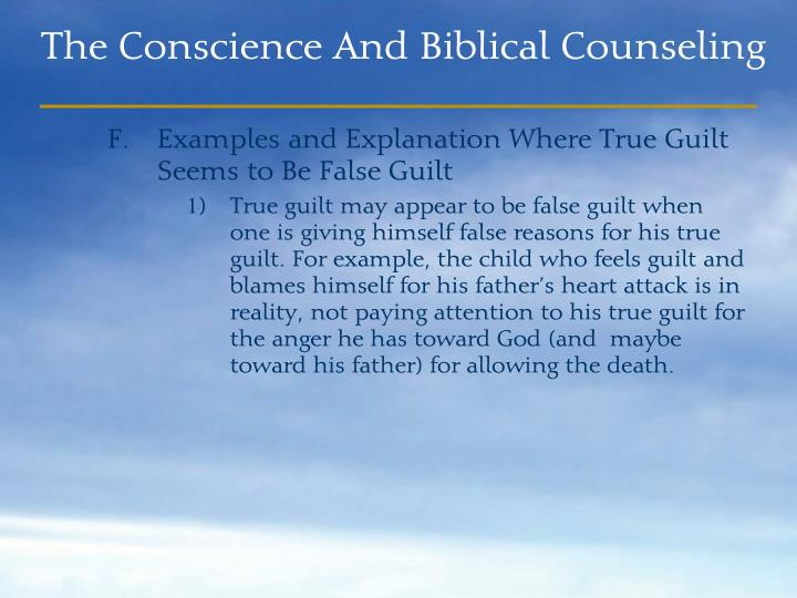 Examples and Explanation Where True Guilt Seems to Be False Guilt