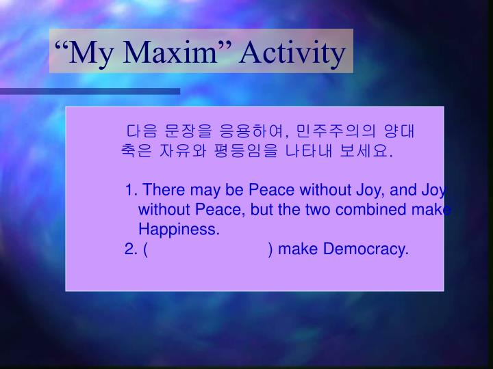 """My Maxim"" Activity"