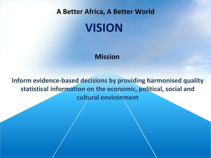 A Better Africa, A Better World