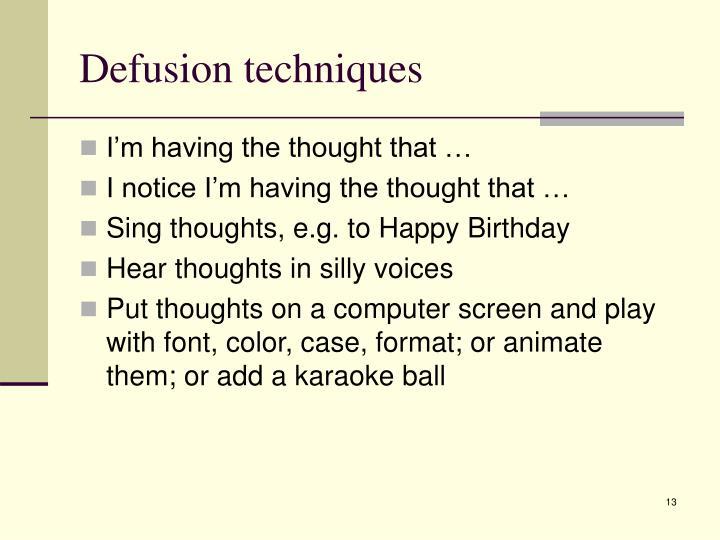 Defusion techniques