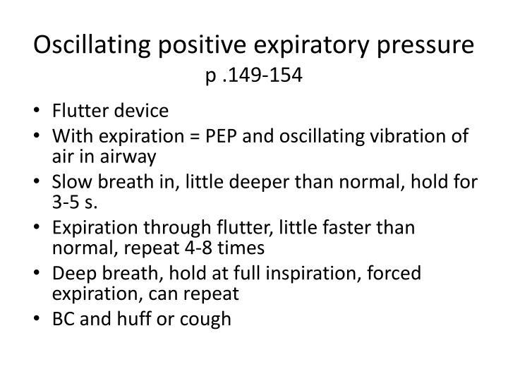 Oscillating positive expiratory pressure
