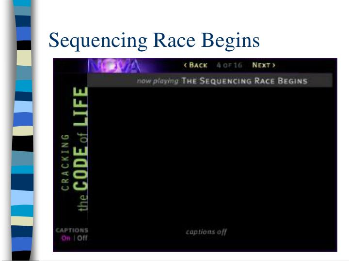Sequencing Race Begins