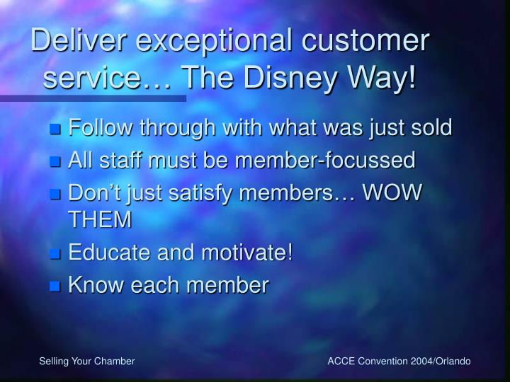 Deliver exceptional customer service… The Disney Way!