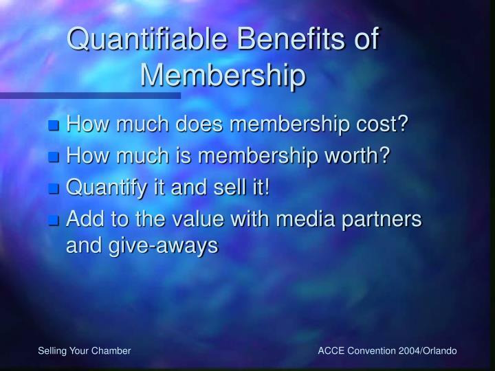 Quantifiable Benefits of Membership