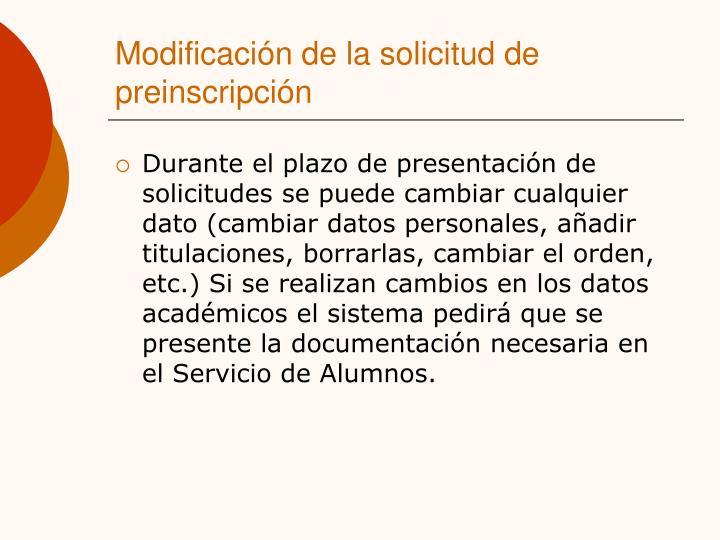 Modificación de la solicitud de preinscripción