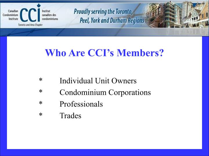 Who Are CCI's Members?