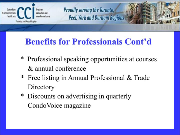Benefits for Professionals Cont'd