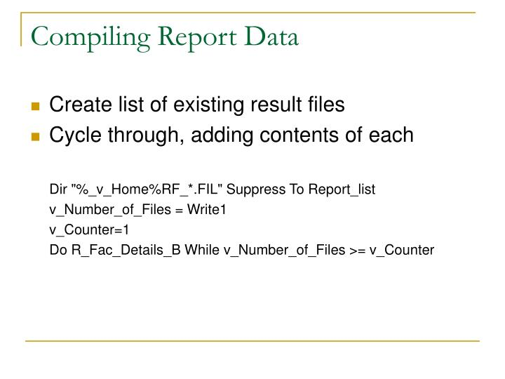 Compiling Report Data